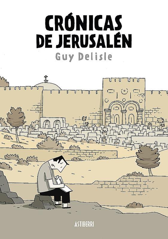 Portada de Crónicas de Jerusalén ©Guy Delisle